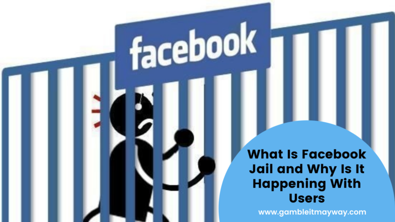 What Is Facebook Jail and Why Is It Happening With Users